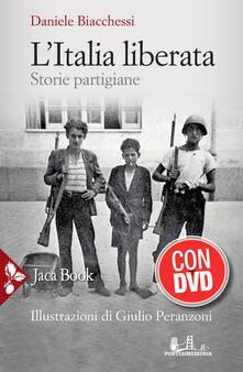 Daddyswing.es L' Italia liberata. Storie partigiane. Con DVD video Image