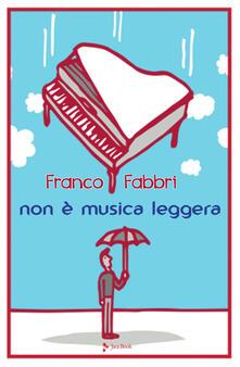 Non è musica leggera - Franco Fabbri - copertina