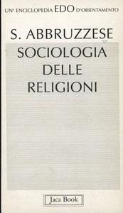 Libro Sociologia delle religioni Salvatore Abbruzzese