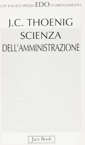 Libro Scienza dell'amministrazione Jean-Claude Thoenig