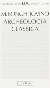 Libro Archeologia classica Maria Bonghi Jovino