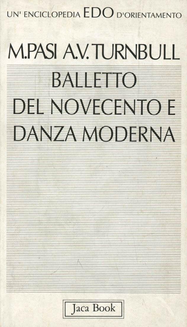 Balletto del Novecento e danza moderna