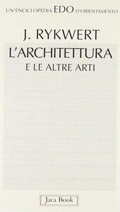 L' architettura e le altre arti
