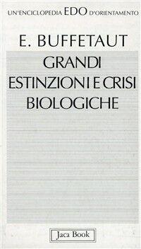Grandi estinzioni e crisi biologiche