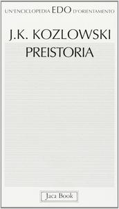 Libro Preistoria Janusz Kozlowski