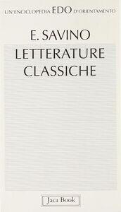 Foto Cover di Letterature classiche, Libro di Ezio Savino, edito da Jaca Book