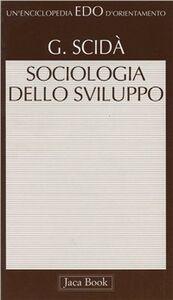 Libro Sociologia dello sviluppo Giuseppe Scidà
