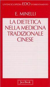 Libro La dietetica nella medicina cinese Emilio Minelli