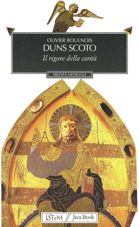 Duns Scoto. Il rigore della carità