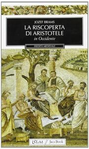 La riscoperta di Aristotele in Occidente