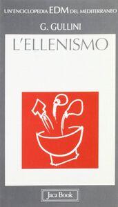 Libro L' ellenismo nel Mediterraneo Giorgio Gullini