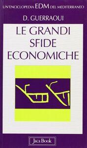 Le grandi sfide economiche del Mediterraneo