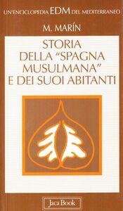 Libro Storia della «Spagna musulmana» e dei suoi abitanti Manuela Marin