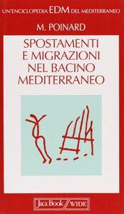 Spostamenti e migrazioni nel bacino mediterraneo