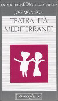 Teatralità mediterranee