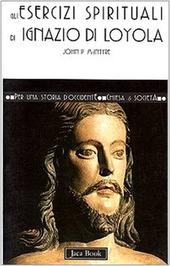 Gli esercizi di Ignazio di Loyola