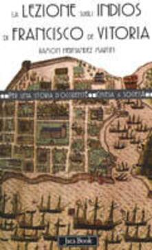 La lezione sugli indios di Francisco de Vitoria - Ramón Hernández Martín - copertina