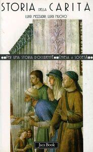 Libro Storia della carità Luigi Mezzadri , Luigi Nuovo