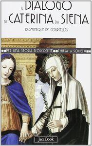 Il dialogo di Caterina da Siena