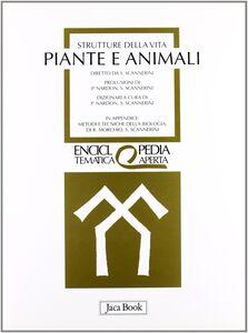 Libro Strutture della vita. Piante e animali
