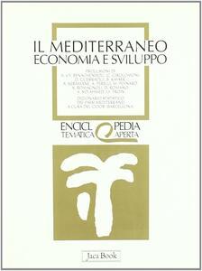 Il Mediterraneo. Economia e sviluppo