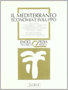 Il Mediterraneo. Economia e sviluppo.pdf