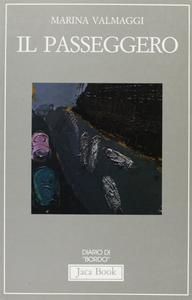 Libro Il passeggero Marina Valmaggi