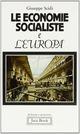 Le economie socialiste e l'Europa. Conflitto, integrazione, cooperazione