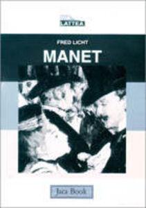 Foto Cover di Manet, Libro di Fred Licht, edito da Jaca Book