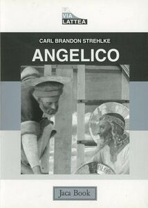 Libro Angelico Carl B. Strehlke