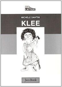 Libro Klee Michele Dantini