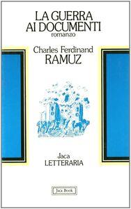 Libro La guerra ai documenti Charles F. Ramuz
