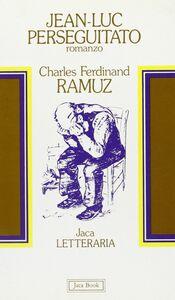 Libro Jean-Luc perseguitato Charles F. Ramuz