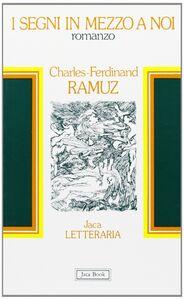 Libro I segni in mezzo a noi Charles F. Ramuz