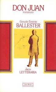 Foto Cover di Don Juan, Libro di Gonzalo Torrente Ballester, edito da Jaca Book
