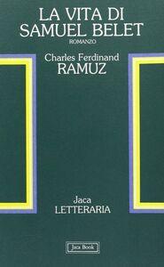 Libro La vita di Samuel Belet Charles F. Ramuz