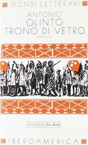 Libro Trono di vetro Antonio Olinto