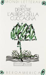Libro L' albero della cuccagna René Depestre