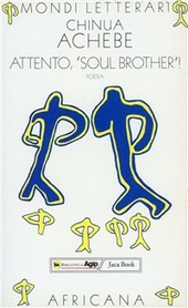 Attento «Soul brother»! Poesie. Testo inglese a fronte
