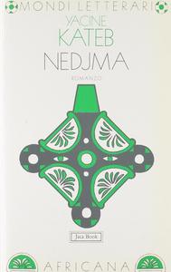 Libro Nedjma Kateb Yacine