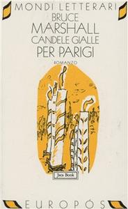 Libro Candele gialle per Parigi Bruce Marshall