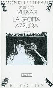 La grotta Azzurra. Storia di una notte di mezza estate. Teatro