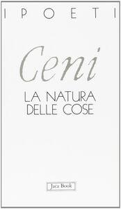 Libro La natura delle cose Alessandro Ceni