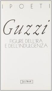 Foto Cover di Figure dell'ira e della indulgenza, Libro di Marco Guzzi, edito da Jaca Book