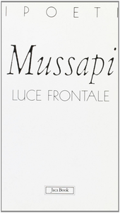 Libro Luce frontale Roberto Mussapi