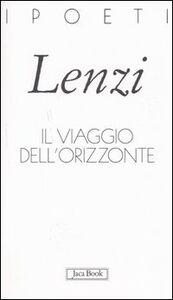 Libro Il viaggio dell'orizzonte Marco M. Lenzi