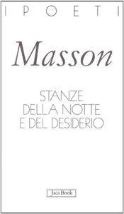 Libro Stanze della notte e del desiderio. Testo francese a fronte Jean-Yves Masson