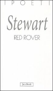 Foto Cover di Red Rover. Testo inglese a fronte, Libro di Susan Stewart, edito da Jaca Book