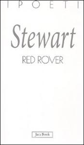 Libro Red Rover. Testo inglese a fronte Susan Stewart