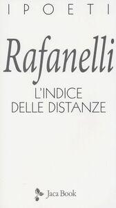 Libro L' indice delle distanze Loretto Rafanelli